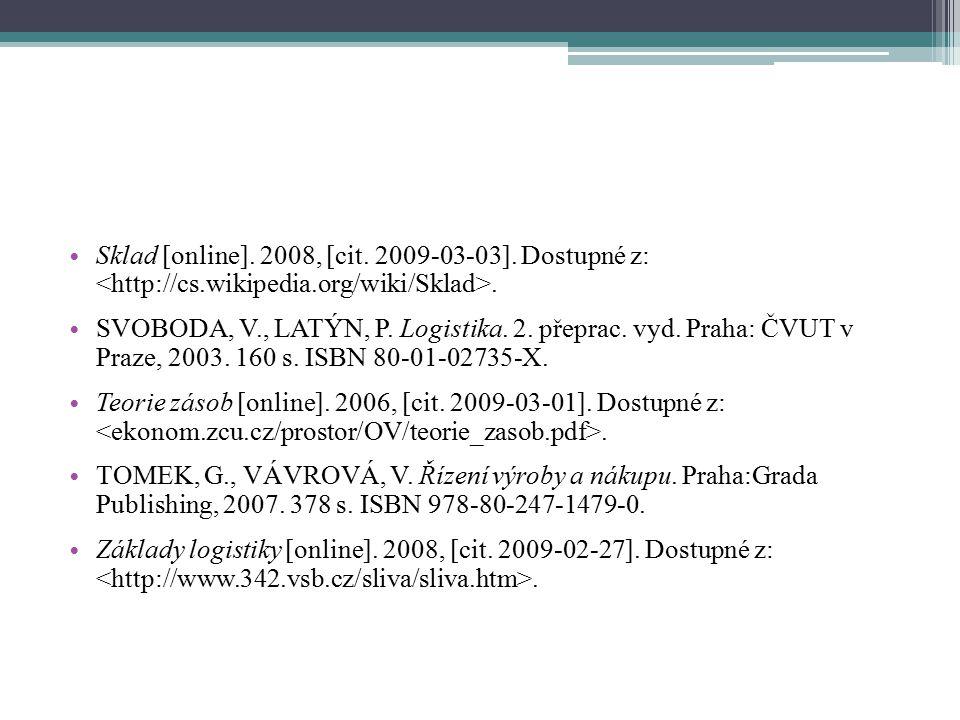 Sklad [online]. 2008, [cit. 2009-03-03]. Dostupné z: <http://cs